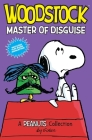 Woodstock: Master of Disguise: A PEANUTS Collection (Peanuts Kids #4) Cover Image