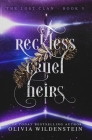 Reckless Cruel Heirs (Lost Clan #5) Cover Image