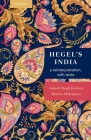 Hegel's India: A Reinterpretation with Texts Cover Image