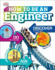 How to Be an Engineer (Careers for Kids) Cover Image