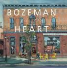 Bozeman from the Heart Cover Image