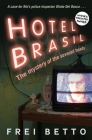 Hotel Brasil: The Mystery of the Severed Heads Cover Image