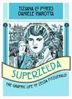 Superzelda: The Graphic Life of Zelda Fitzgerald Cover Image