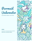 Purrmaid Underwater Coloring Book for Kids: Cute Purrmaid and Mermaid Fairytale Illustration Designs with Castle Undersea Coloring Book for Kids ages Cover Image