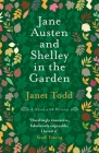 Jane Austen and Shelley in the Garden: A Novel with Pictures Cover Image