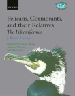 Pelicans, Cormorants, and Their Relatives: The Pelecaniformes (Bird Families of the World #17) Cover Image