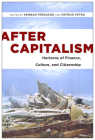 After Capitalism: Horizons of Finance, Culture, and Citizenship (New Directions in International Studies) Cover Image