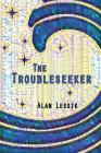 The Troubleseeker Cover Image