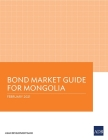 Bond Market Guide for Mongolia Cover Image