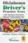 Oklahoma Driver's Practice Tests: 700+ Questions, All-Inclusive Driver's Ed Handbook to Quickly achieve your Driver's License or Learner's Permit (Che Cover Image