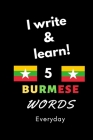 Notebook: I write and learn! 5 Burmese words everyday, 6