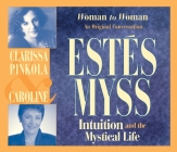 Intuition and the Mystical Life: Woman to Woman: An Original Conversation Cover Image