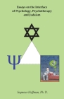Essays on the Interface of Psychology, Psychotherapy and Judaism Cover Image