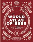 World Atlas of Beer: The Essential Guide to the Beers of the World Cover Image