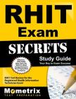 RHIT Exam Secrets Study Guide: RHIT Test Review for the Registered Health Information Technician Exam (Mometrix Secrets Study Guides) Cover Image