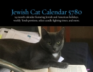 Jewish Cats Calendar 5780: 14 Month 2018/2019 Calendar Featuring Jewish and American Holidays, Weekly Torah Portions, Select Candle Lighting Time Cover Image