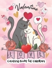Valentine Coloring Books for Children: Coloring Pages Fun and Cute Love Valentines Things for Kids Toddlers and Preschool - for Little Girls and Boys Cover Image