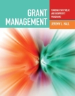 Grant Management: Funding for Public and Nonprofit Programs: Funding for Public and Nonprofit Programs Cover Image