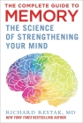 The Complete Guide to Memory: The Science of Strengthening Your Mind Cover Image