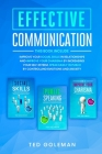 Effective communication: -3 books in 1: Improve your social skills in relationships and improve your charisma by increasing your self-esteem. S Cover Image