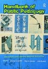 Handbook of Public Pedagogy: Education and Learning Beyond Schooling (Studies in Curriculum Theory) Cover Image