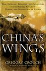 China's Wings: War, Intrigue, Romance, and Adventure in the Middle Kingdom During the Golden Age of Flight Cover Image