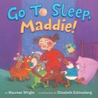 Go to Sleep, Maddie! Cover Image