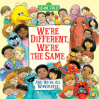 We're Different, We're the Same (Sesame Street) (Pictureback(R)) Cover Image