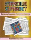 Detailed Coloring Pages for Adults (Nonsense Alphabet): This Book Has 36 Coloring Sheets That Can Be Used to Color In, Frame, And/Or Meditate Over: Th Cover Image