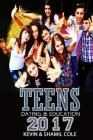 Teens 2017: Dating And Education Cover Image