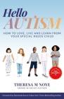 Hello Autism: How to Love, Like, and Learn from Your Special Needs Child Cover Image