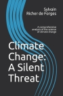 Climate Change: A Silent Threat: A comprehensive book on the science of climate change Cover Image