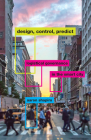 Design, Control, Predict: Logistical Governance in the Smart City Cover Image