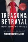Treason & Betrayal: The Rise and Fall of Individual - 1 Cover Image
