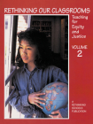 Rethinking Our Classrooms, Volume 2: Teaching for Equity and Justice Cover Image