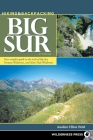 Hiking and Backpacking Big Sur: A Complete Guide to the Trails of Big Sur, Ventana Wilderness, and Silver Peak Wilderness Cover Image
