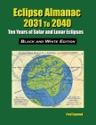 Eclipse Almanac 2031 to 2040 - Black and White Edition Cover Image
