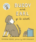 Buddy and Earl Go to School Cover Image
