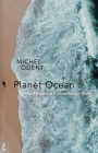 Planet Ocean: Our Mysterious Connections to Water Cover Image
