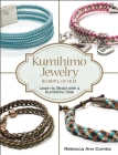 Kumihimo Jewelry Simplified: Learn to Braid with a Kumihimo Disk Cover Image