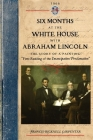 Six Months at the White House W Lincoln: The Story of a Picture (Civil War) Cover Image