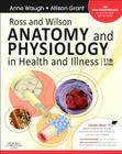 Ross and Wilson Anatomy and Physiology in Health and Illness Cover Image