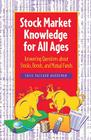 Stock Market Knowledge for All Ages: Answering Questions about Stocks, Bonds, and Mutual Funds Cover Image