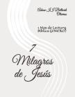 7 Milagros de Jesús: 1 Mes de Lectura Bíblica (ENERO) Cover Image