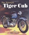 The Triumph Tiger Cub Bible Cover Image