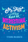 My First Little Book of Intersectional Activism Cover Image