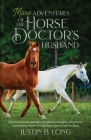 More Adventures of the Horse Doctor's Husband Cover Image