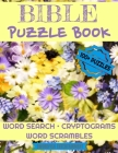 Bible Puzzle Book: 100+ Activities For Christians Word Search, Scrambles, Cryptograms Cover Image