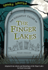 The Ghostly Tales of the Finger Lakes Cover Image