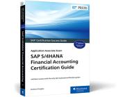 SAP S/4hana Financial Accounting Certification Guide: Application Associate Exam Cover Image